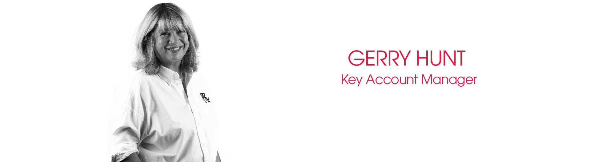Gerry Hunt Key Account Manager