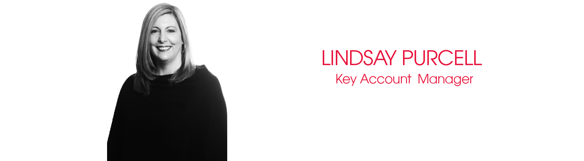 Lindsay Purcell Key Account Manager