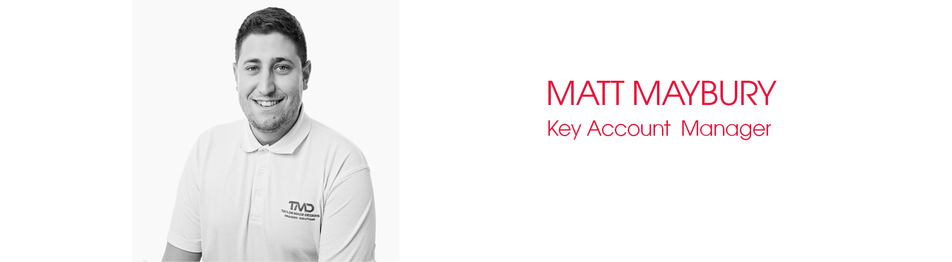 Matt Maybury Key Account Manager