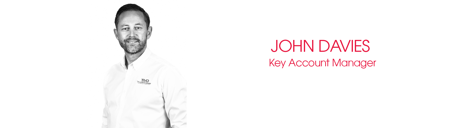 John Davies Key Account Manager